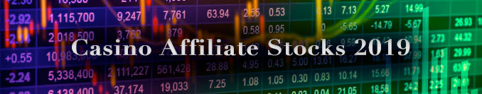casino affiliate stocks 2019